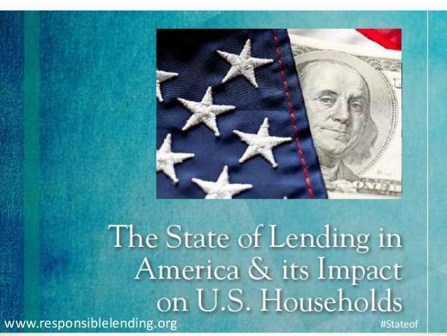 www.responsiblelending.org   #Stateof