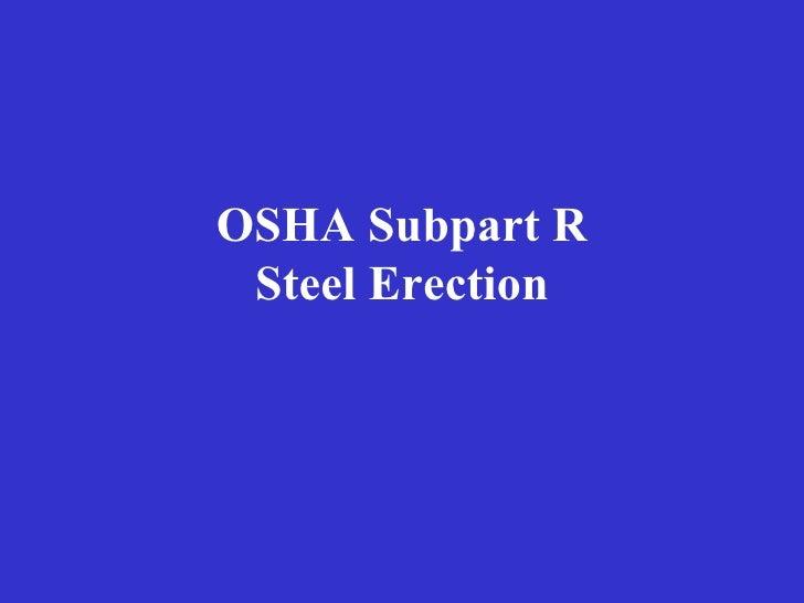 OSHA Subpart R Steel Erection