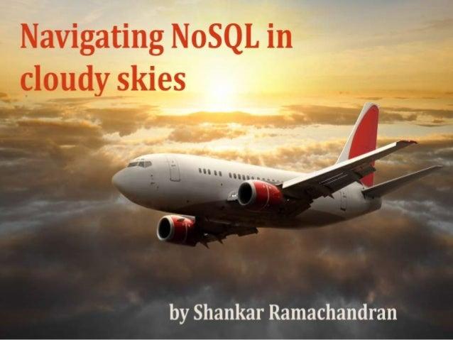 Navigating NoSQL in cloudy skies