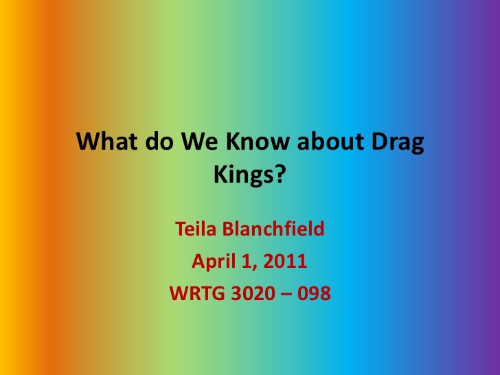 What do We Know about Drag Kings?