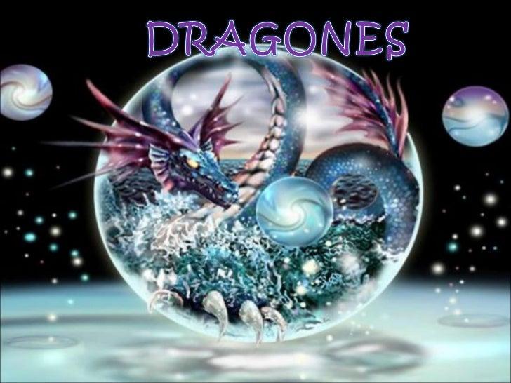 INDICE1. ¿Que son los dragones?2. ¿Cómo son los dragones?    2.1 Escamas    2.2 Agresivos    2.3 Cola    2.4 Fuego    2.5 ...