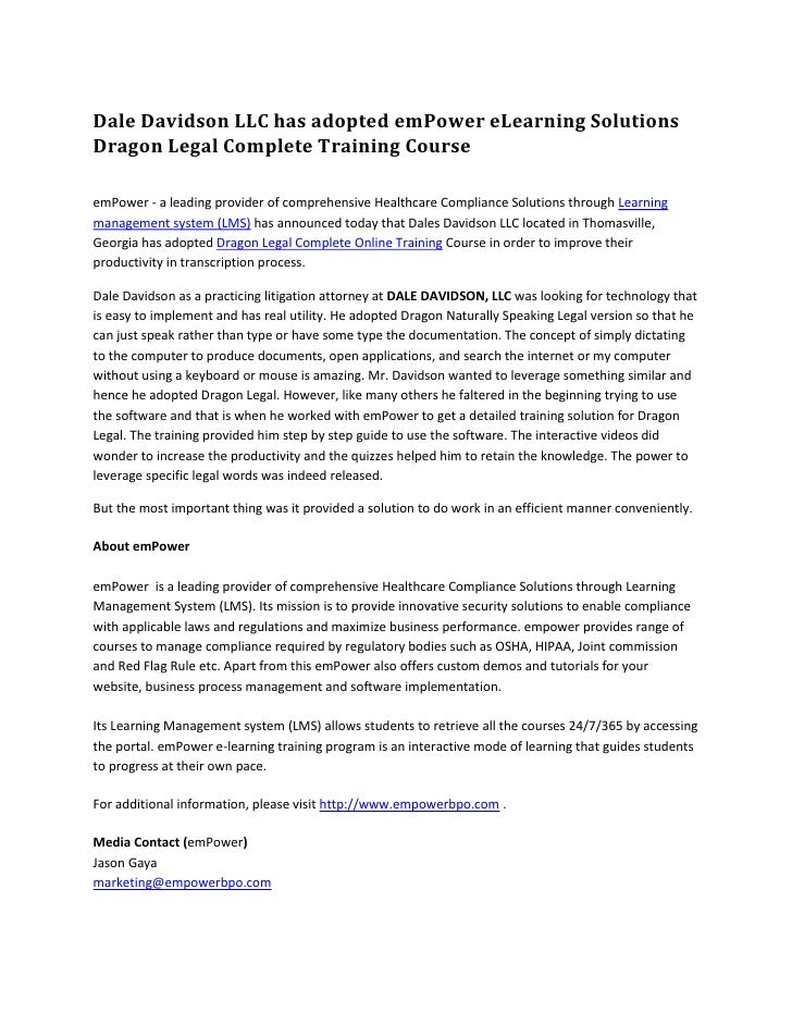 Dale Davidson LLC has adopted emPower eLearning Solutions' Dragon Legal Complete Training Course.