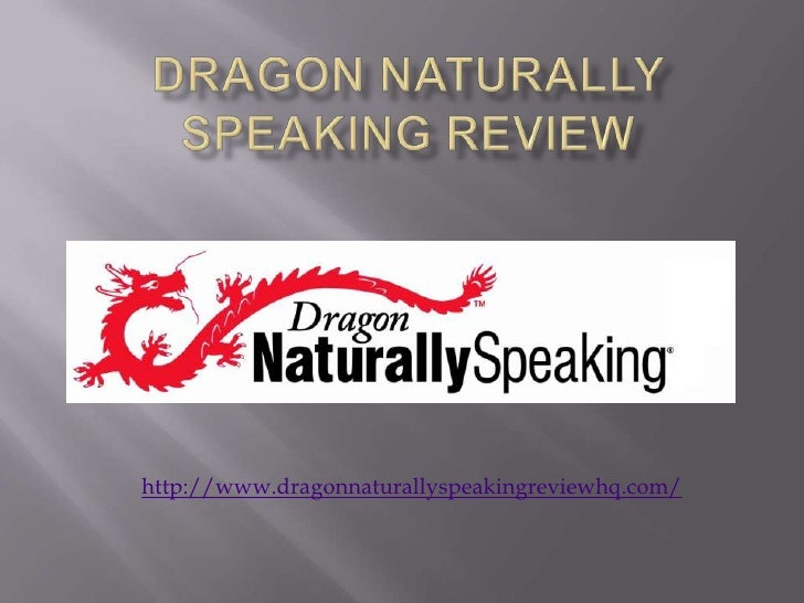 Dragon Naturally Speaking Review<br />http://www.dragonnaturallyspeakingreviewhq.com/<br />