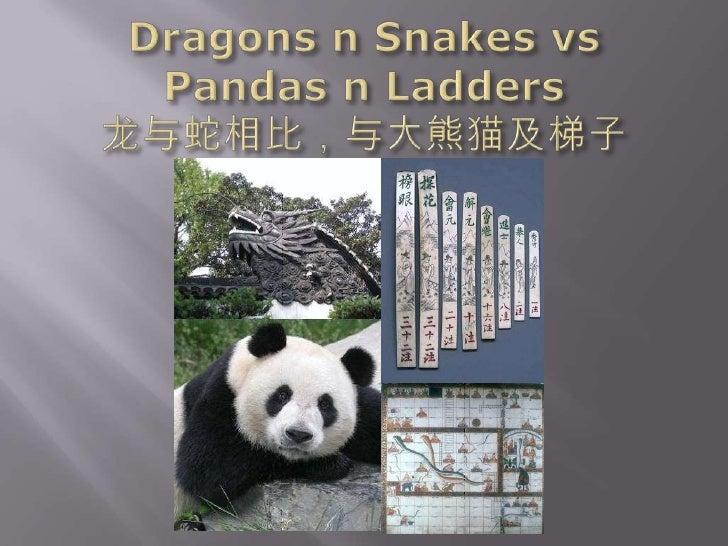 Dragons n snakes vs Pandas n ladders