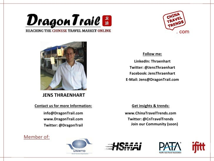 JENS THRAENHART Contact us for more Information: [email_address] www.DragonTrail.com Twitter: @DragonTrail Get insights & ...