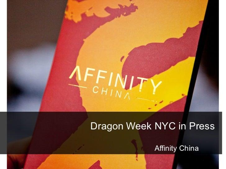 Affinity China Dragon Week NYC Press