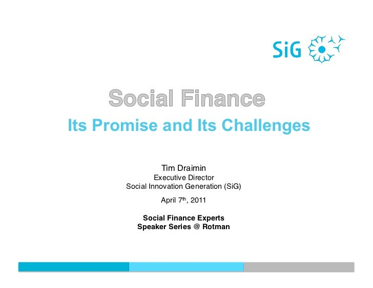 Social Finance: Its promise and its challenges