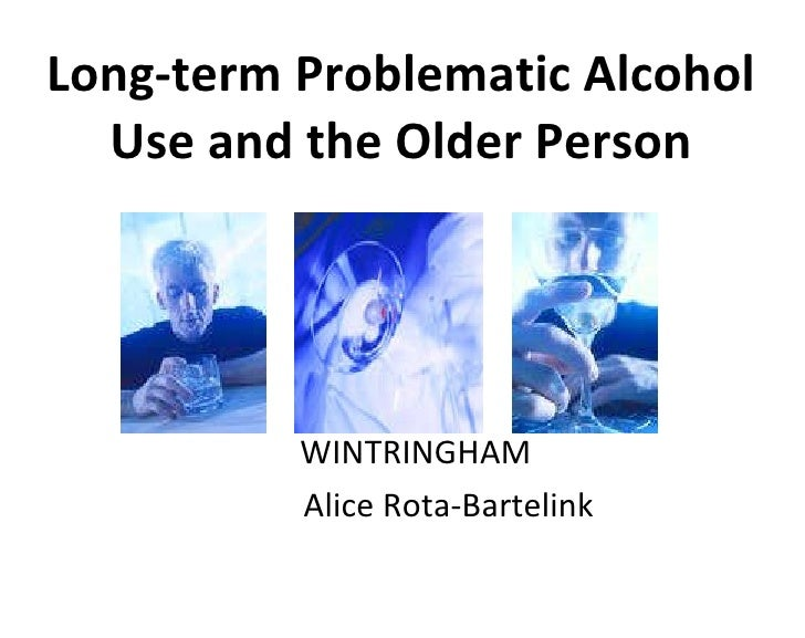 DrugInfo seminar: Long-term problematic alcohol use and the older person
