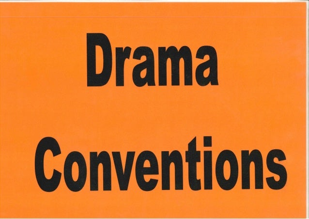 Drama Conventions