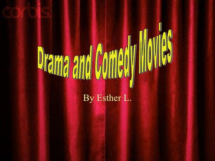 Drama And Comedy Movies
