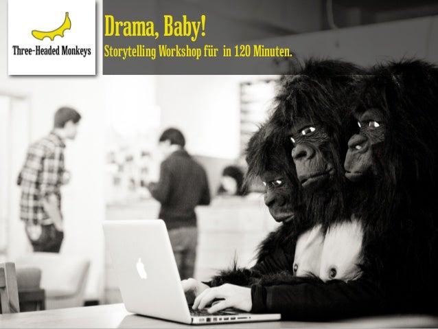 Drama, Baby!Storytelling Workshop für in 120 Minuten.