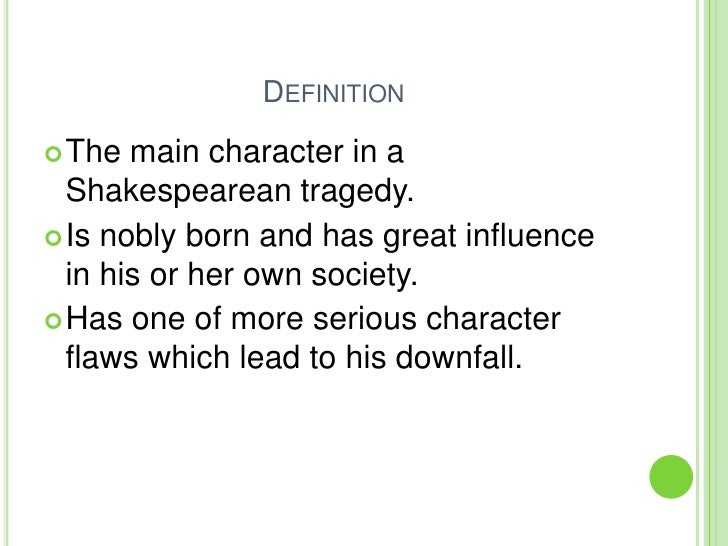hamlet character flaws Character foils in hamlet in the play hamlet we see hamlet's traits, characteristics and flaws although hamlet is the main character of the play.
