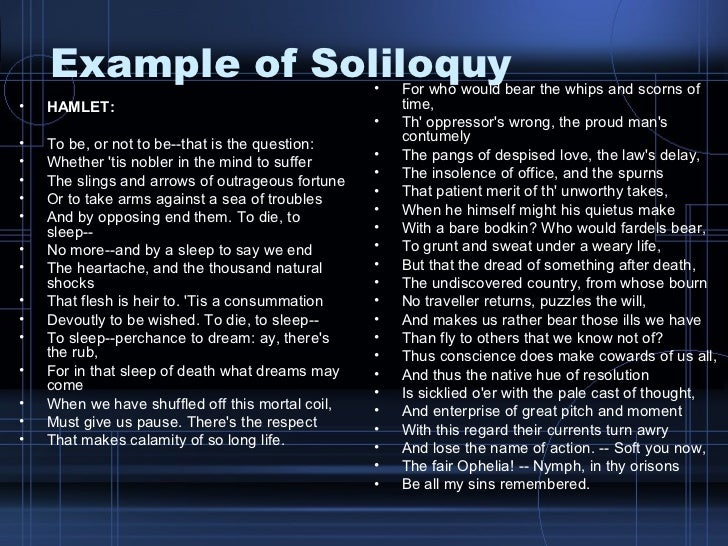 an analysis of hamlets soliloquy present in the play (this lesson is best used during or after a reading of hamlet)  soliloquy in a  play decipher and interpret hamlet's soliloquy in act 3, scene 1 analyze  the  presence of internal monologues, which are similar to soliloquies, in their own  lives.