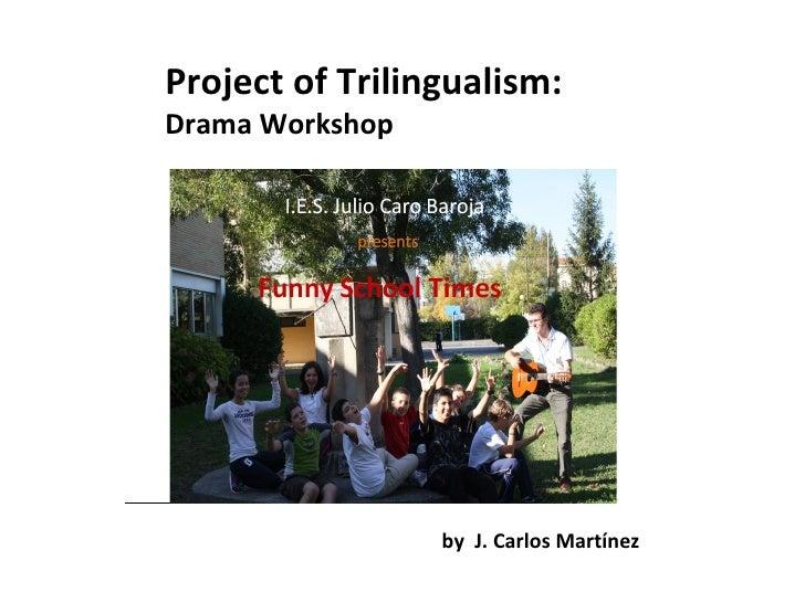 Drama Workshop in  IES J.C.Baroja