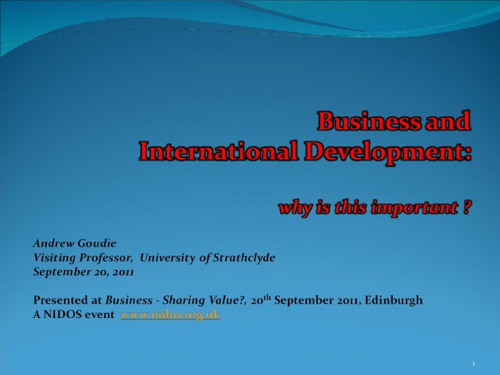 Business - Sharing Value? Business & International development: Why is this important?