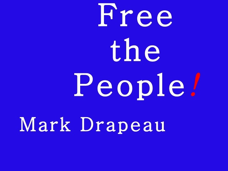 Mark Drapeau Free The People Potomac Forum Aug09