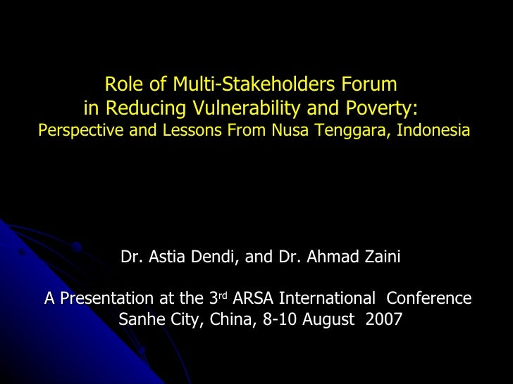 Role of Multi-Stakeholders Forum in Reducing Vulnerability and Poverty: Perspective and Lessons From Nusa Tenggara, Indonesia