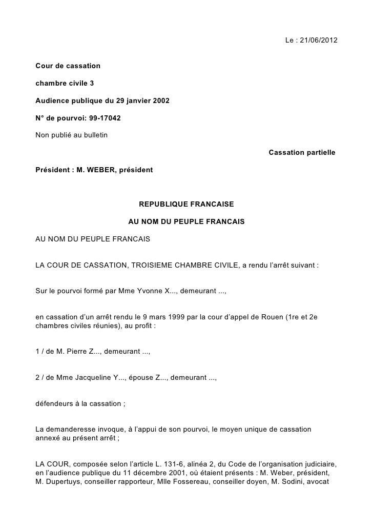 Le : 21/06/2012Cour de cassationchambre civile 3Audience publique du 29 janvier 2002N° de pourvoi: 99-17042Non publié au b...