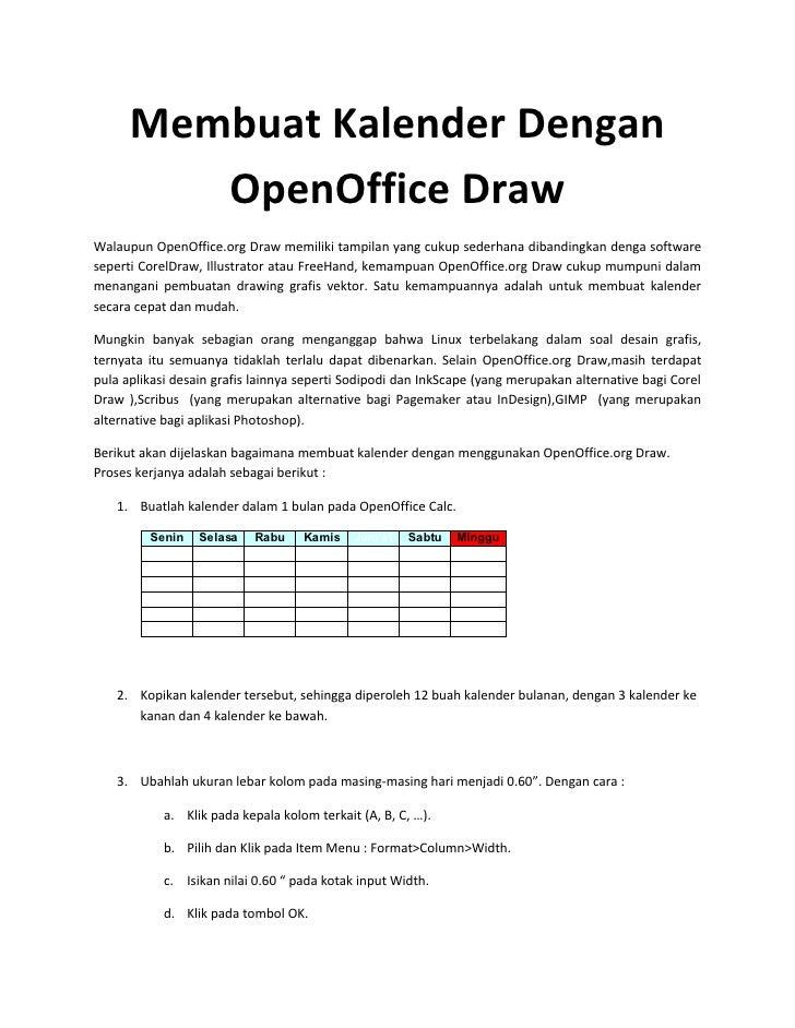 Membuat Kalender Dengan          OpenOffice Draw Walaupun OpenOffice.org Draw memiliki tampilan yang cukup sederhana diban...