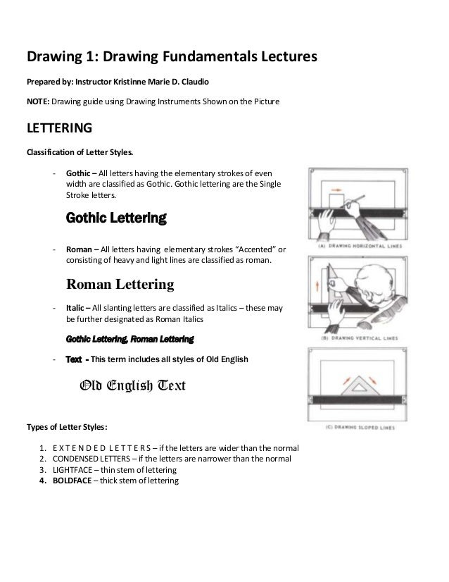 Drawing 1: Drawing Fundamentals Lectures Prepared by: Instructor Kristinne Marie D. Claudio NOTE: Drawing guide using Draw...