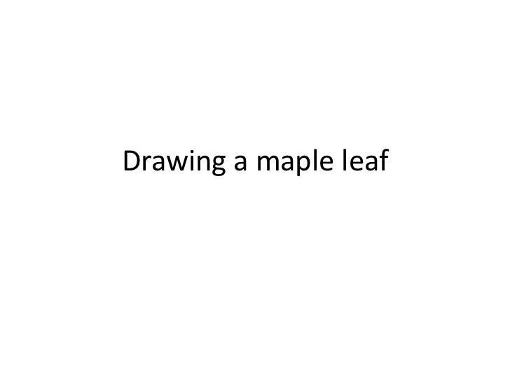 Drawing a maple leaf