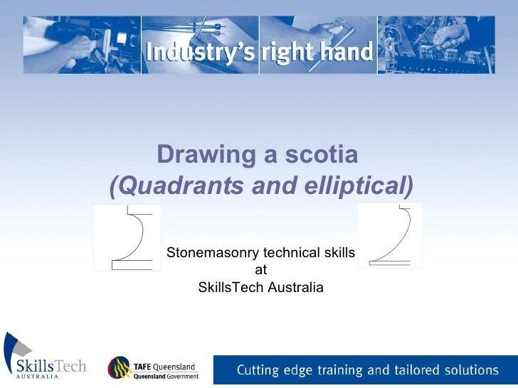 Drawing a scotia  (Quadrants and elliptical) _   Stonemasonry technical skills at SkillsTech Australia