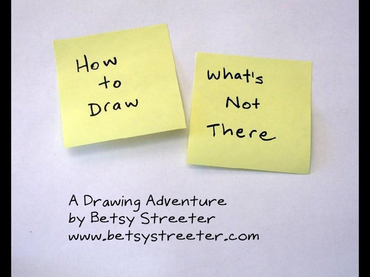 How to Draw What's Not There