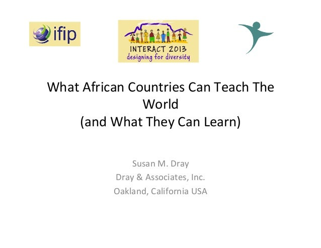 What  African  Countries  Can  Teach  The   World     (and  What  They  Can  Learn)   Susan  M...