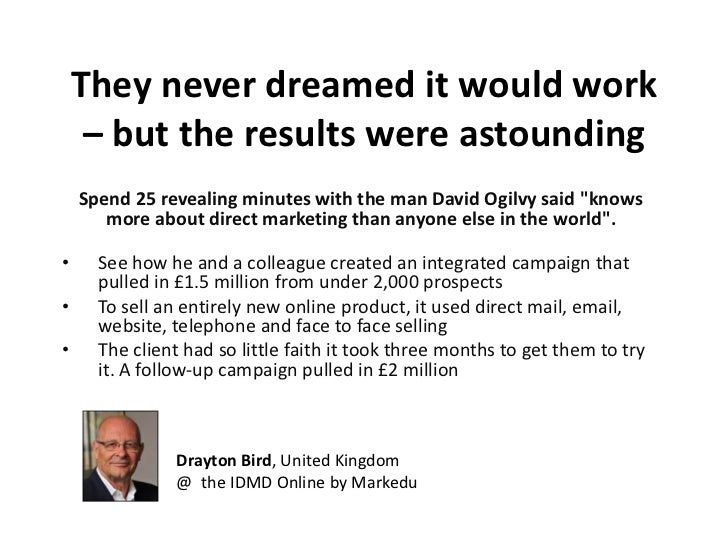 They never dreamed it would work     – but the results were astounding    Spend 25 revealing minutes with the man David Og...