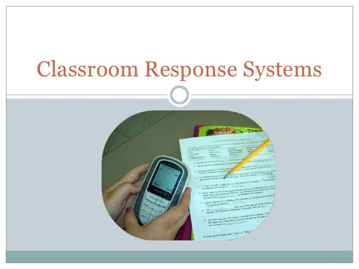 Classroom Response Systems<br />