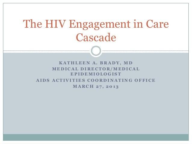 Dr. Kathleen Brady's 2013 Epidemiologic Update