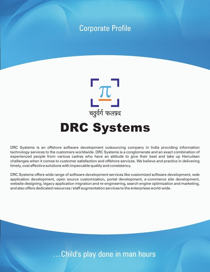 Corporate Profile                                 DRC Systems DRC Systems is an offshore software development outsourcing ...