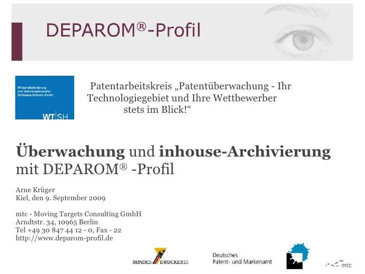 """Patentarbeitskreis """"Patentüberwachung - Ihr    Technologiegebiet und Ihre Wettbewerber    stets im Blick!"""" Überwachung  ..."""
