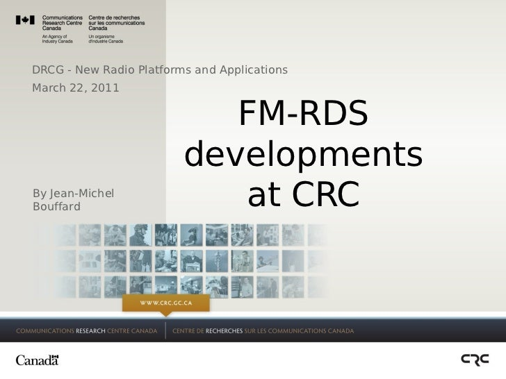 DRCG - New Radio Platforms and ApplicationsMarch 22, 2011                            FM-RDS                         develo...