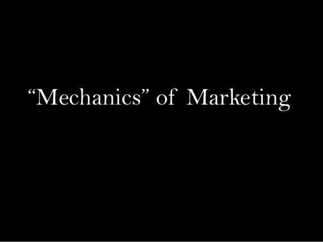 """Mechanics"" of Marketing"