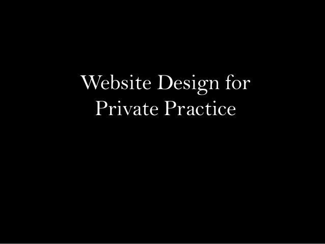 Website Design forPrivate Practice