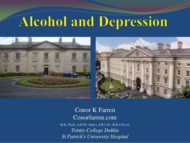 Conor K Farren Conorfarren.com M.B., Ph.D., A.B.P.N. (Dipl.), F.R.C.P.I., M.R.C.Psych.  Trinity College Dublin St Patrick'...