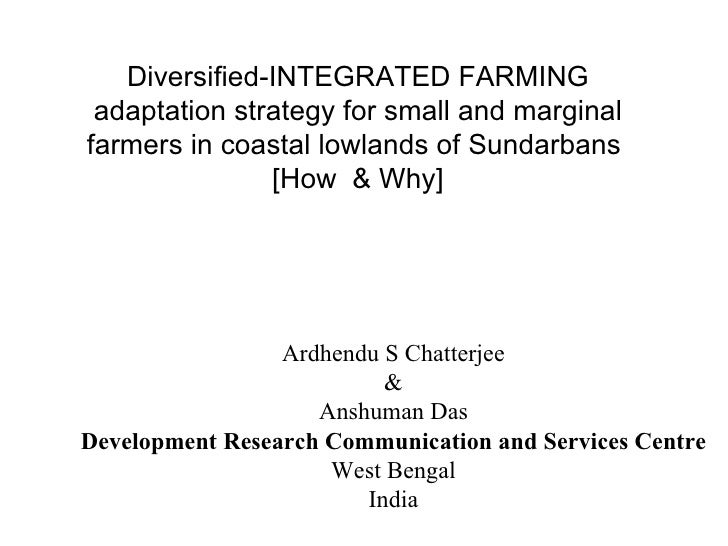 India Diversified-INTEGRATED FARMING adaptation strategy for small and marginal farmers in coastal lowlands of Sundarbans