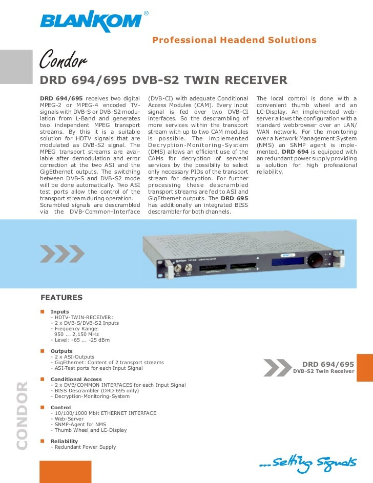 Professional Headend Solutions         DRD 694/695 DVB-S2 TWIN RECEIVER         DRD 694/695 receives two digital         (...