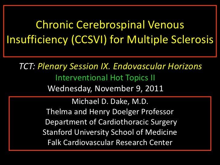 Dr Dake presentation ICCCV nov 2011