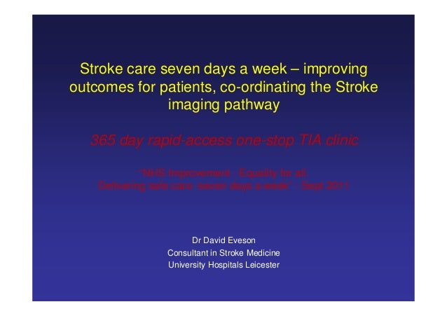 Stroke care seven days a week – improving outcomes for patients, co-ordinating the Stroke imaging pathway