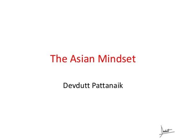 The Asian Mindset Devdutt Pattanaik