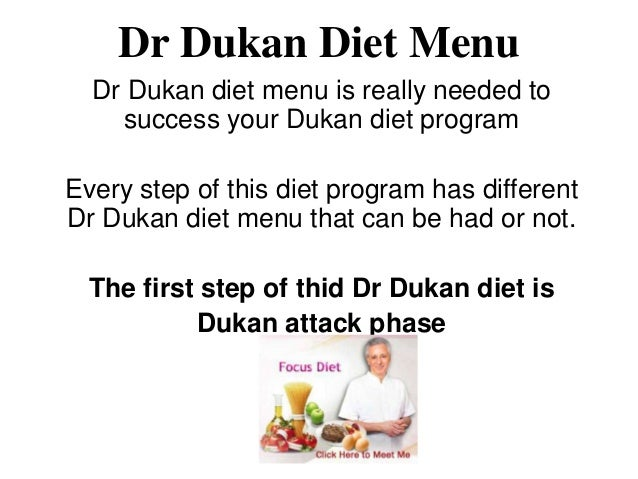 Dr Dukan Diet Menu  Dr Dukan diet menu is really needed to    success your Dukan diet programEvery step of this diet progr...