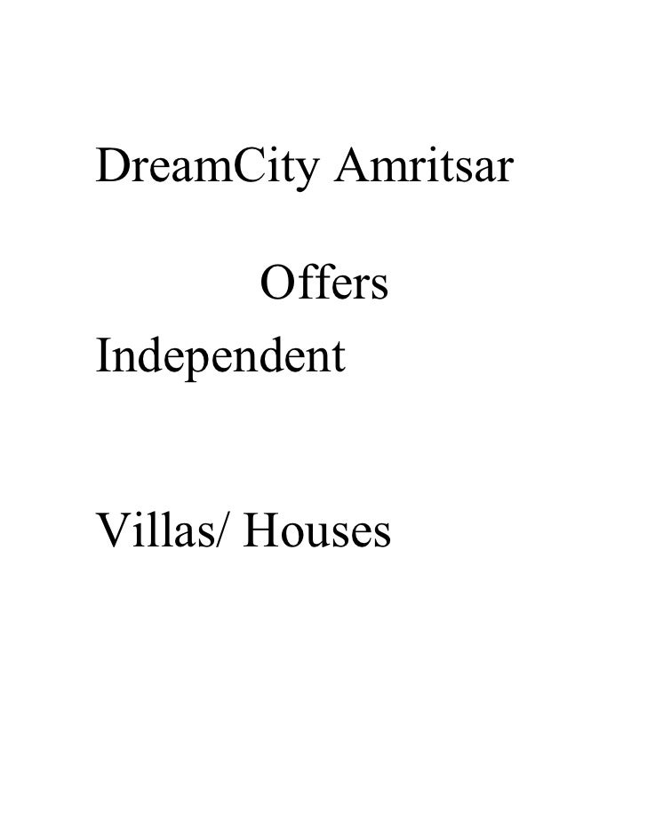 DreamCity Amritsar         Offers Independent   Villas/ Houses