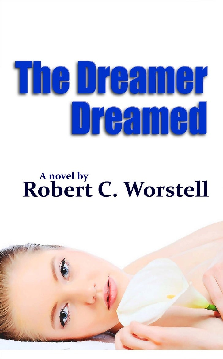 The Dreamer Dreamed - New Age novel about What Dreams Mean
