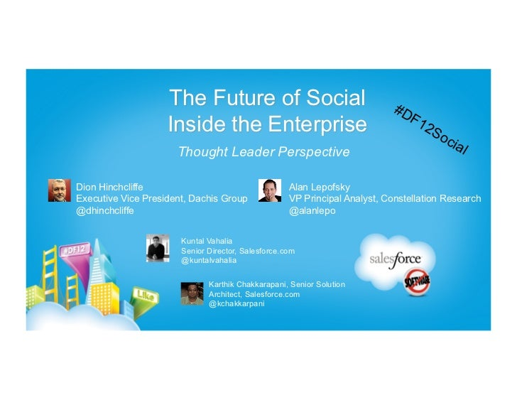 Dreamforce 12: The Future of Social in the Enterprise with Dion Hinchcliffe and Alan Lepo