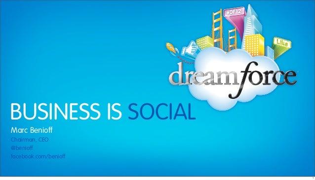 "Dreamforce 2012 Keynote ""Business is Social"""