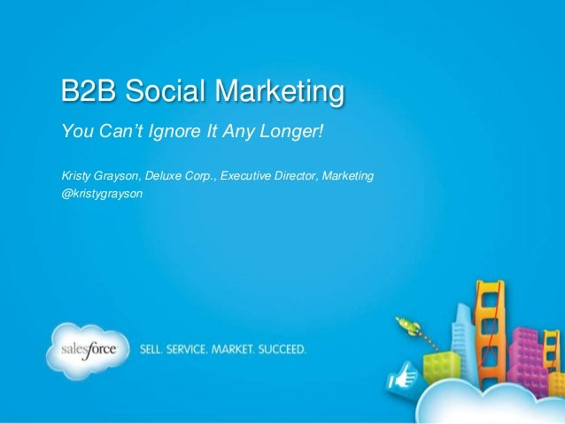Dreamforce 2013 B2B Social Marketing