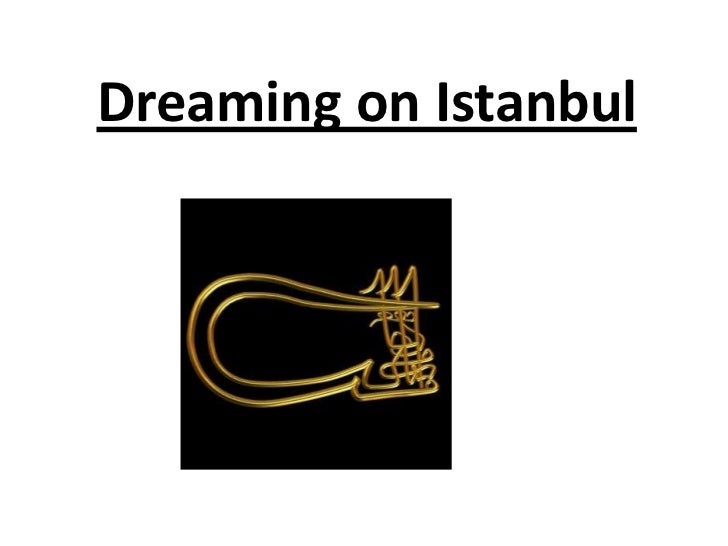Dreaming on Istanbul