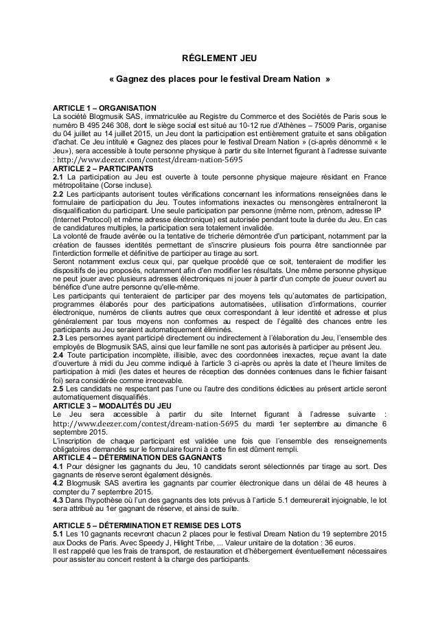 RÉGLEMENT JEU « Gagnez des places pour le festival Dream Nation » ARTICLE 1 – ORGANISATION La société Blogmusik SAS, immat...